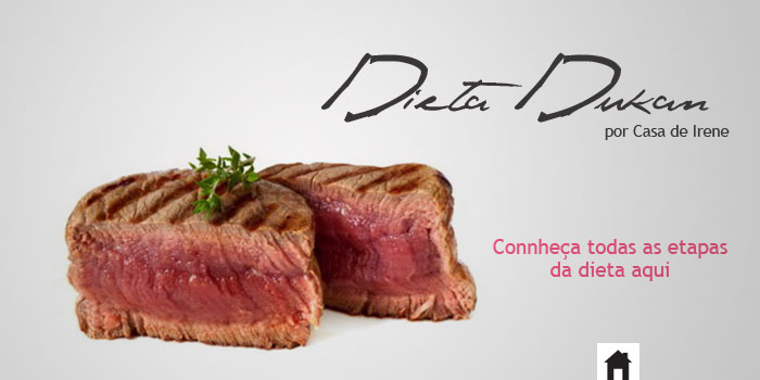 Dieta Dukan - Conheça todas as etapas da dieta